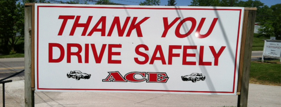 Ace Driving Thank You Sign
